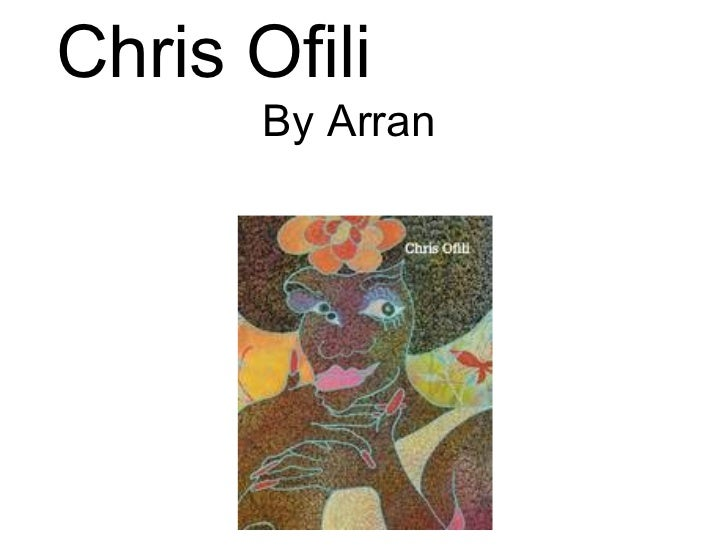 Chris Ofili by Arran, Andy, Joash Ilyas 7RLS