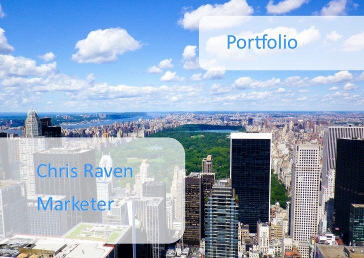 PortfolioChris RavenMarketer