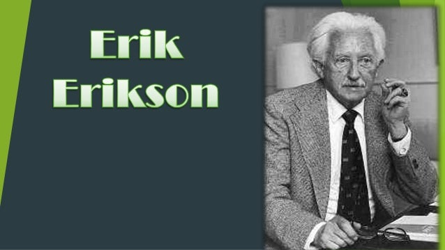 erik erikson s psychological theory