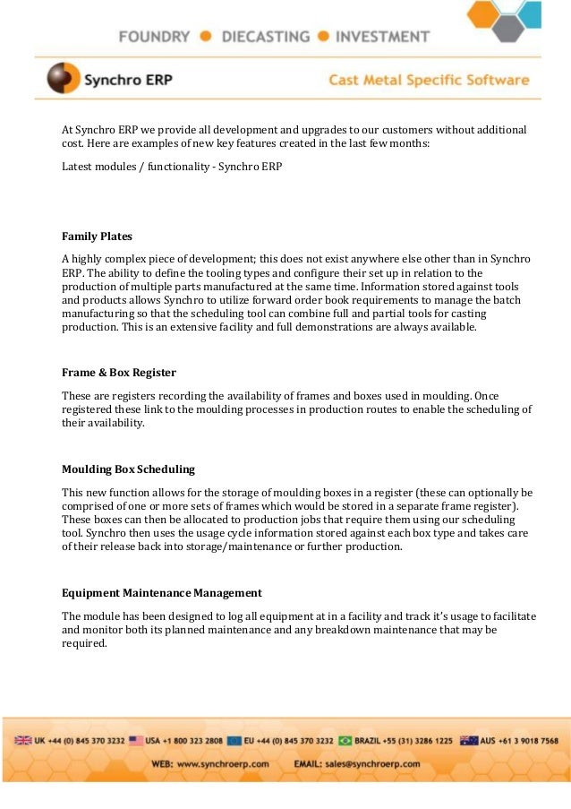 At Synchro ERP we provide all development and upgrades to our customers without additionalcost. Here are examples of new k...