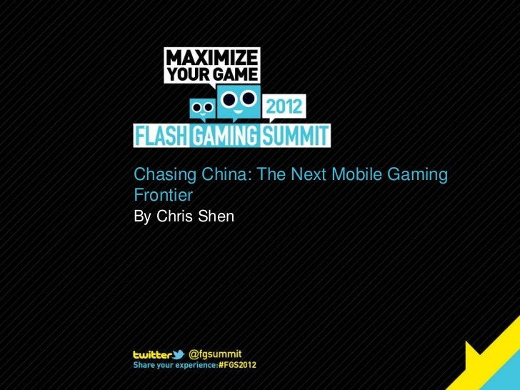 Chasing China: The Next Mobile GamingFrontierBy Chris Shen