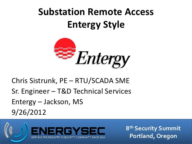 Substation Remote Access - Entergy Style