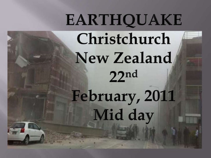 EARTHQUAKE<br />Christchurch<br />New Zealand<br />22nd February, 2011<br />Mid day<br />