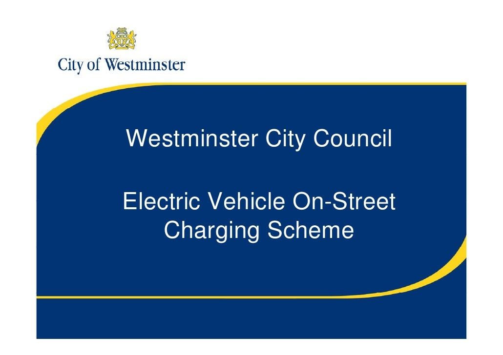Westminster City Council Electric Vehicle On-Street Charging Scheme