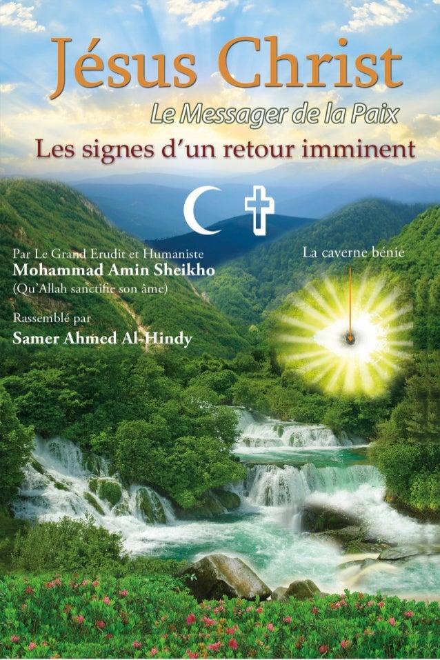 """Jésus Christ """"le Messager de la Paix"""" Les Signes d'un Retour Imminent Par: Le révérend érudit et éminent humaniste Mohamma..."""