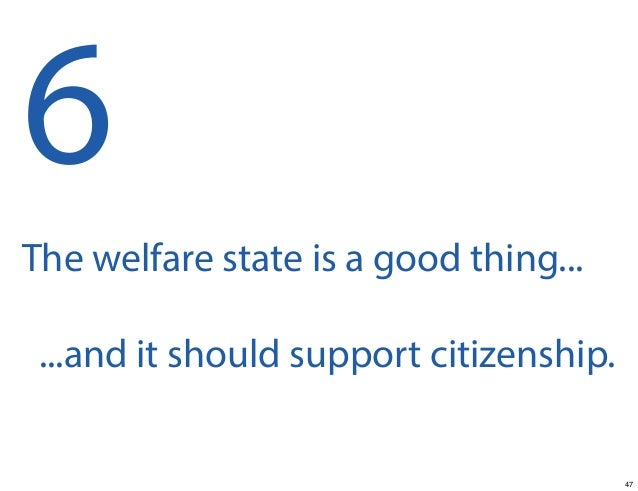 Should Welfare be severely limited, or abolished?