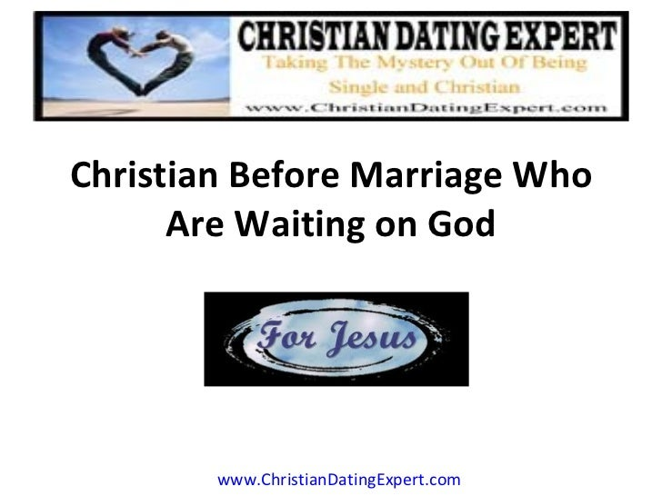 Christian dating how long before marriage