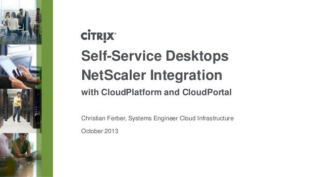 Citrix Day 2013: Self-Service Desktops NetScaler Integration