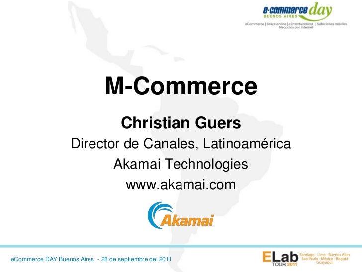 M-Commerce                                    Christian Guers                   Director de Canales, Latinoamérica        ...