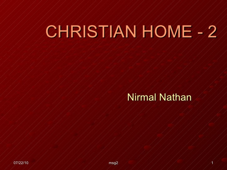 CHRISTIAN HOME - 2 Nirmal Nathan