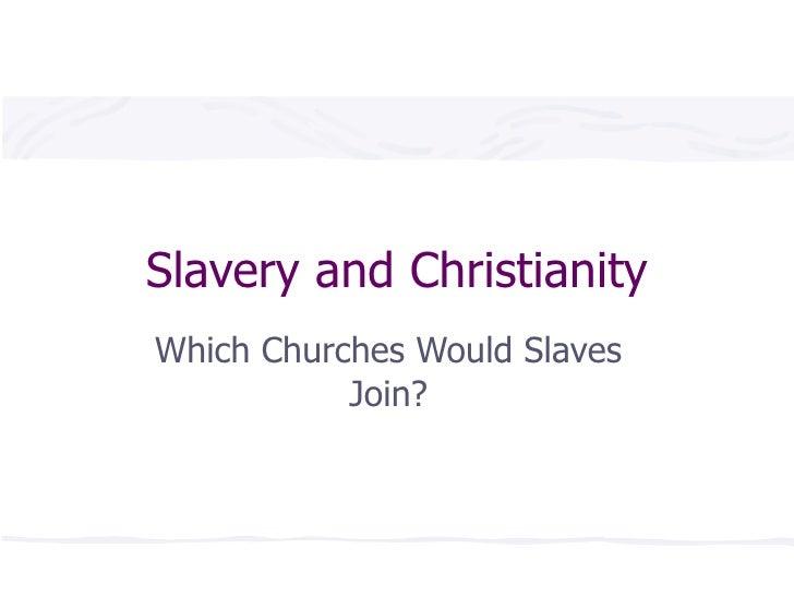 Christianity&Slavery I & II 1106