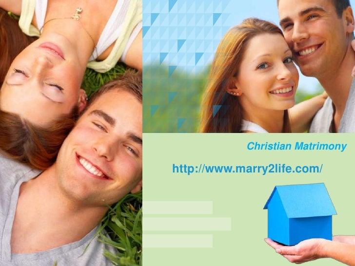 Christian Matrimony<br />http://www.marry2life.com/<br />