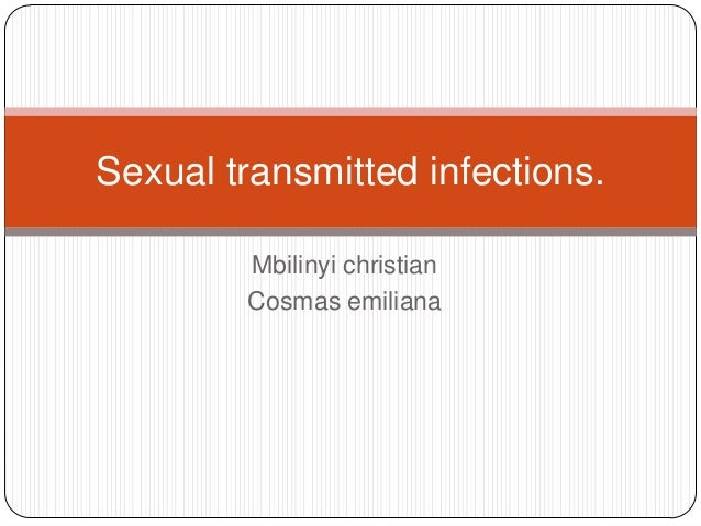 Sexual transmitted infections. Mbilinyi christian Cosmas emiliana