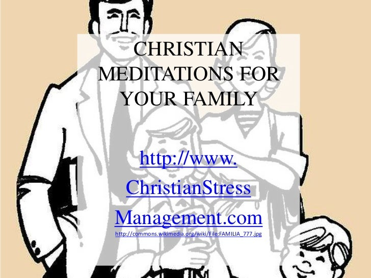 Christian meditations for your family