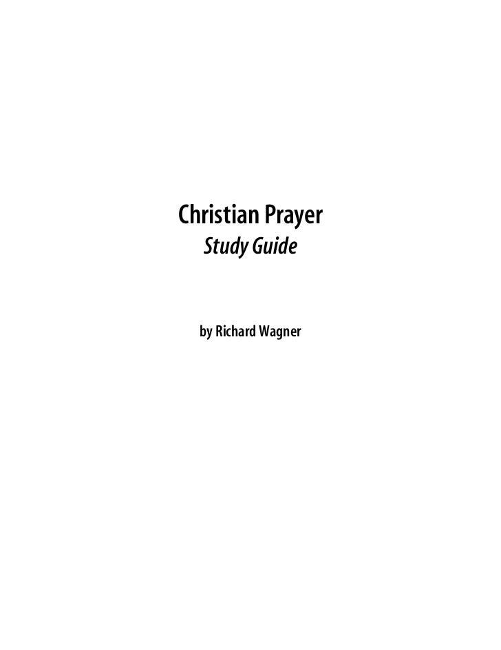 Christian Prayer  Study Guide  by Richard Wagner
