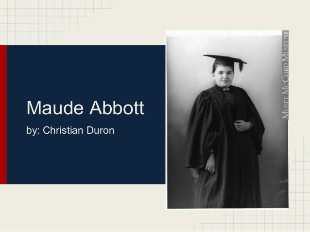 Maude Abbottby: Christian Duron