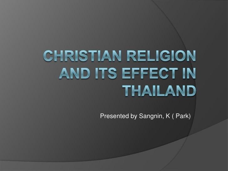 Christian religion and its effect in thailand