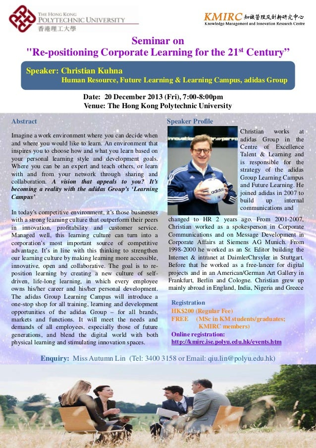 """Seminar on """"Re-positioning Corporate Learning for the 21st Century"""" Speaker: Christian Kuhna Human Resource, Future Learni..."""