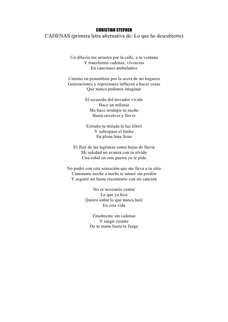 CHRISTIAN STEPHEN CADENAS (primera letra alternativa de: Lo que he descubierto)              Un diluvio me arrastra por la...