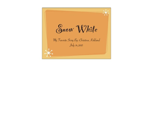 Story Telling Snow White