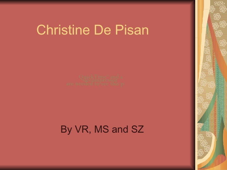 Christine De Pisan By VR, MS and SZ