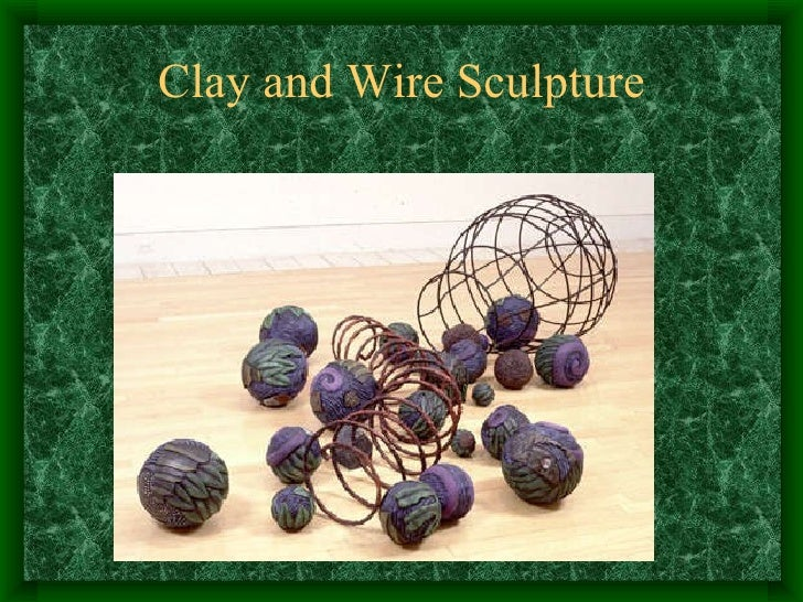 Clay and Wire Sculpture