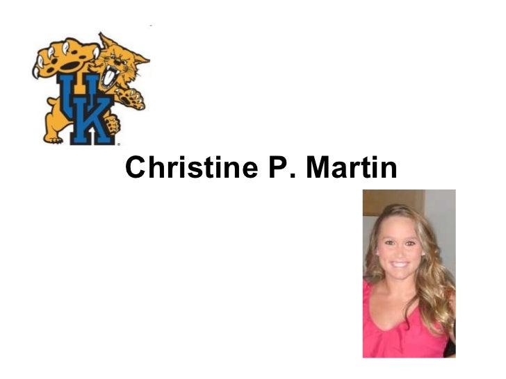 Christine P. Martin