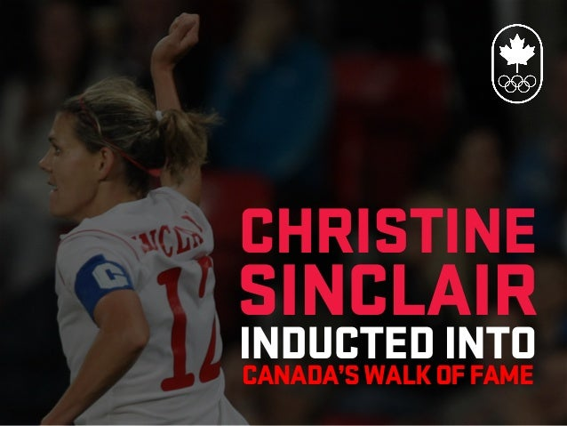 Christine Sinclair Inducted into Canada's Walk of Fame