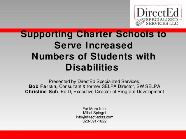 Supporting Charter Schools to Serve Increased Numbers of Students with Disabilities Presented by DirectEd Specialized Serv...