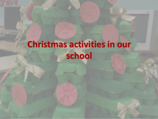 Christmas activities in our         school