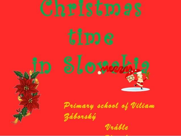 Christmas   timein Slovakia  Primary school of Viliam  Záborský            Vráble