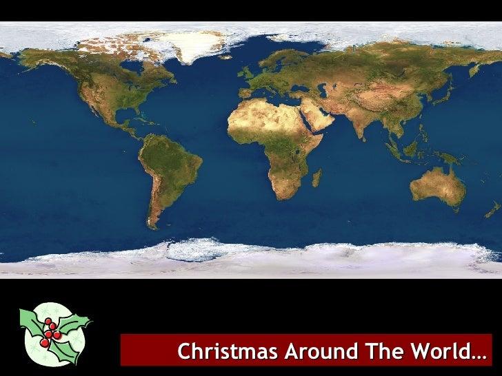 Christmas Around The World…