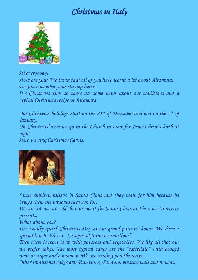 Christmas in Italy Hi everybody! How are you? We think that all of you have learnt a lot about Altamura. Do you remember y...