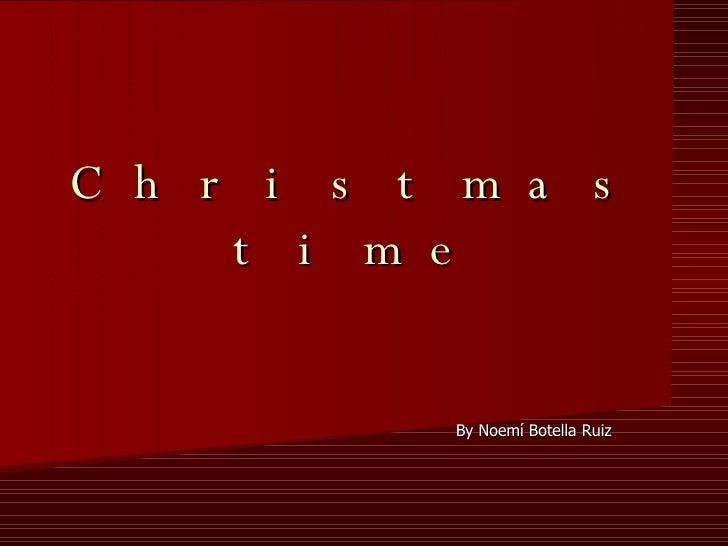 Christmas time By Noemí Botella Ruiz