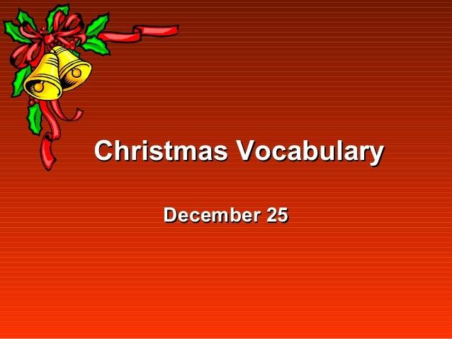 Christmas Vocabulary    December 25