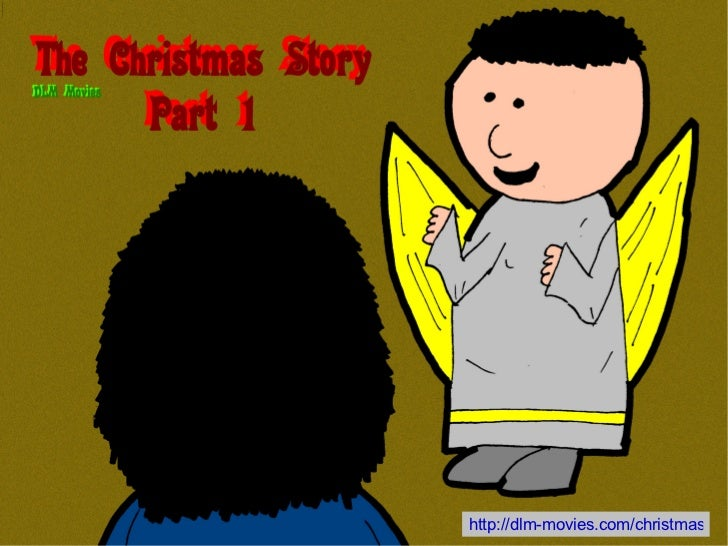 The Christmas Story - Part 1 (DLM Movies)