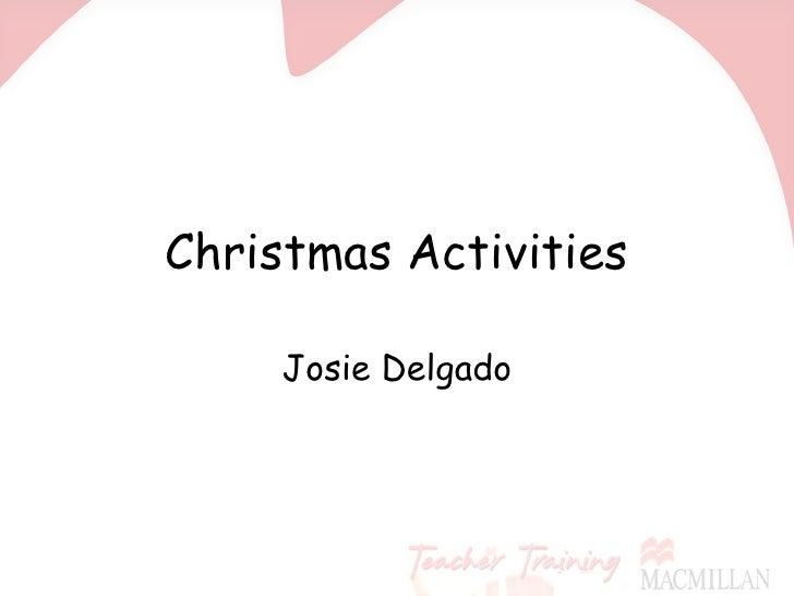 Christmas Activities Josie Delgado