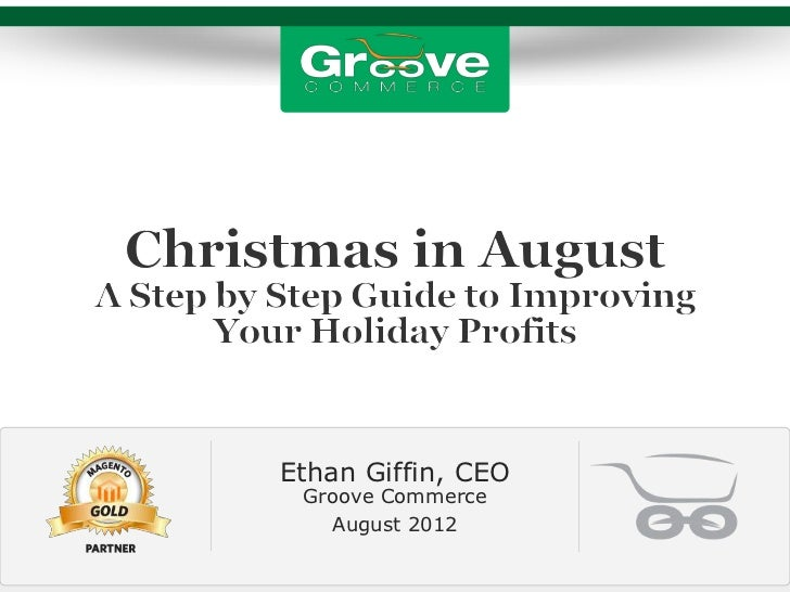 Ethan Giffin, CEO Groove Commerce   August 2012
