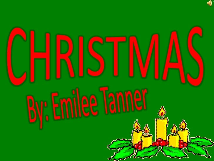 Christmas by emilee tanner