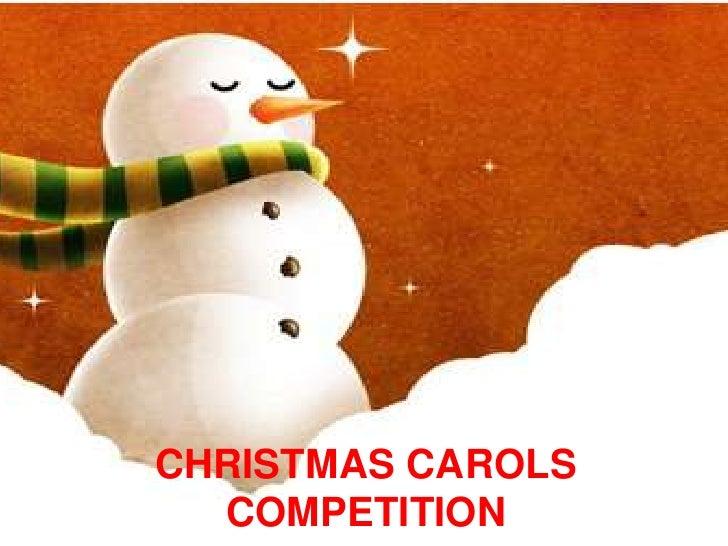 CHRISTMAS CAROLSCOMPETITION<br />