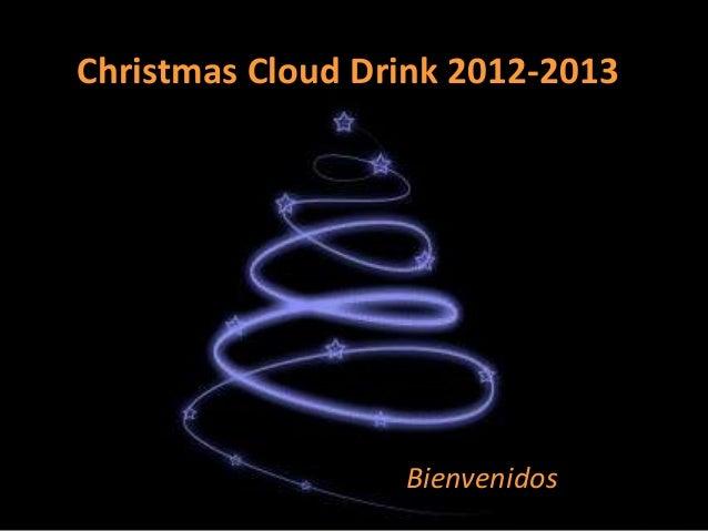 Christmas Cloud Drink 2012