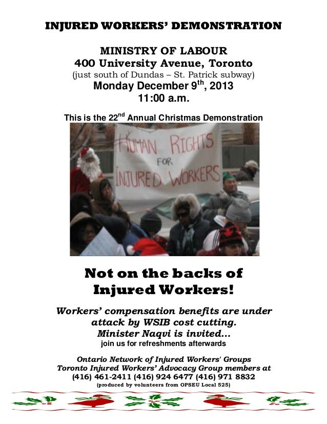 INJURED WORKERS' DEMONSTRATION MINISTRY OF LABOUR 400 University Avenue, Toronto (just south of Dundas – St. Patrick subwa...