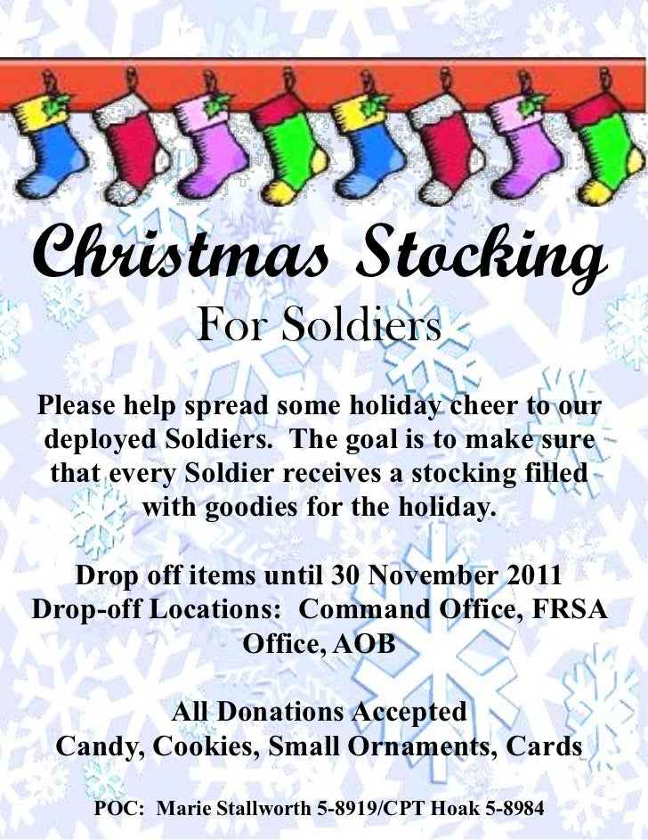 Christmas Stocking             For SoldiersPlease help spread some holiday cheer to ourdeployed Soldiers. The goal is to m...