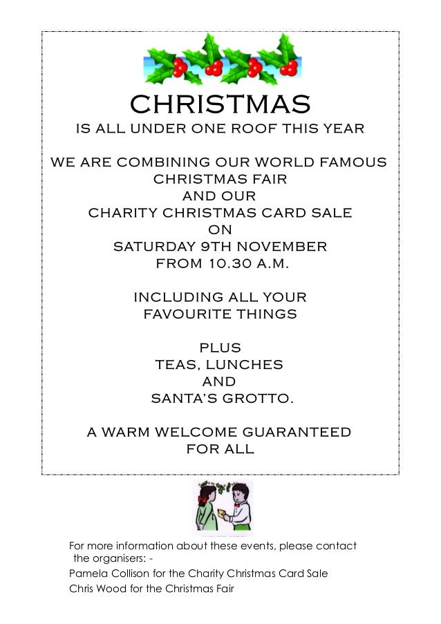 8 For more information about these events, please contact the organisers: - Pamela Collison for the Charity Christmas Card...