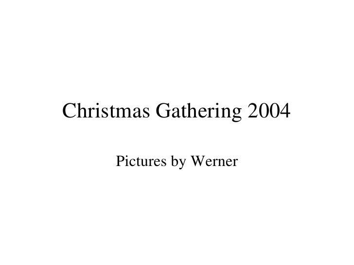 Christmasgathering2004