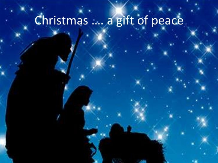 Christmas …. a gift of peace