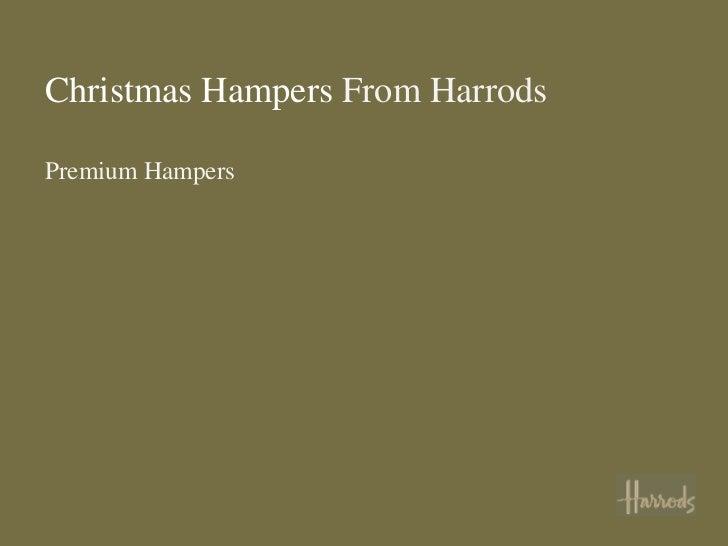 Christmas Hampers From HarrodsPremium Hampers