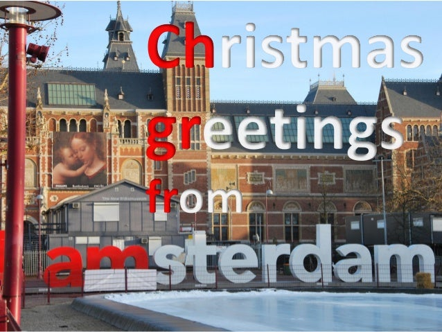 Merry Christmas and a Happy New Year Rijksmuseum in Amsterdam, 17 - 12 - 2011