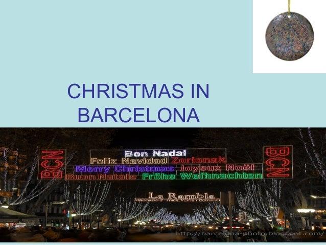 CHRISTMAS IN BARCELONA