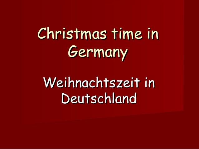 Christmas time in Germany Weihnachtszeit in Deutschland